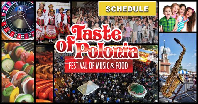 Schedule 2019 Taste of Polonia Festival
