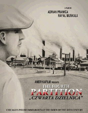 The Fourth Partition, Chicago Documentary, Polish history in Chicago, Polish culture, Polskie imprezy, Copernicus Center, Taste of Polonia Festival