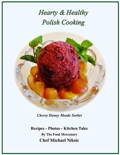 Hearty & Healthy Polish Cooking E-book, Chef Michael Niksic
