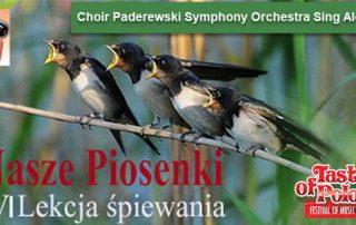 Paderewski Symphony Orchestra,CHOR Paderewski Symphony Orchestra,Nasze piosenki,Paderewski Symphony Orchestra Sing Along, Taste of Polonia Festival, Copernicus Center,Wydarzenia w Chicago