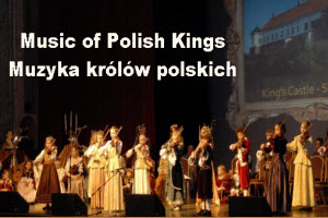 Muzyka królów polskich, Music of Polish Kings, Paso, Paderewski Symphony Orchestra, Copernicus Center, Taste of Polonia, Festival, live orchestra, Polish culture, Polish History